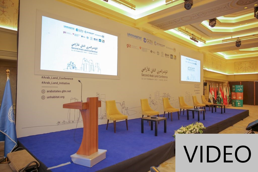 Second Arab Land Conference, 22-24 February 2021, Cairo, Egypt (3 minutes)